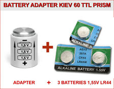 BATTERY ADAPTOR for KIEV 60 or 6C-6S TTL PRISM + 3 BATTERIES BUTTON 1,5V LR44
