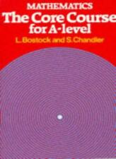 Mathematics - The Core Course for A Level By L Bostock, F S Chandler