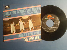 """NORTHERN SOUL IKETTES SALLY GO ROUND THE ROSES/LONELY FOR YOU ITALY 7""""+PS"""