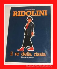 RIDOLINI Il Re della Risata LO VECCHIO Camillo Moscati