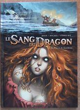 LE SANG DU DRAGON T. 2 : LA PIERRE DE GAËLDENN - E.O. - ISTIN - MICHEL -2006-