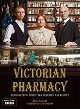 VICTORIAN PHARMACY Remedies & Recipes BRAND NEW book Ruth Goodman, Jane Eastoe.