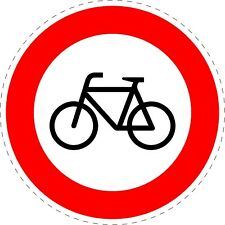 Traffic Sign Cyclists are Prohibited Road Safety Sticker 150mmx150mm TR109