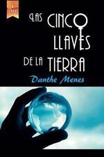 Las Cinco Llaves de la Tierra by Danthe Menes (2014, Paperback)