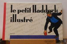 Herge Petit Haddock illustre Algoud France Loisirs 1988