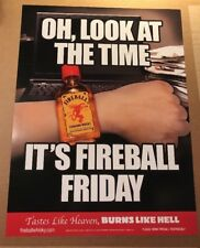 """**NEW** FIREBALL WHISKY PROMO POSTER, """"OH LOOK AT THE TIME,IT'S FIREBALL FRIDAY"""""""