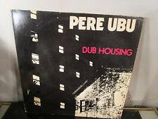 Pere Ubu: Dub Housing LP~
