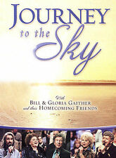Bill & Gloria Gaither and Their Homecoming Friends: Journey to the Sky - DVD NEW