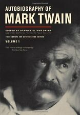 Autobiography of Mark Twain: The Complete and Authoritative Edition, Vol. 1 by M