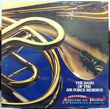 Band Of The Air Force Reserve - Preserving American Pride LP New Sealed AF-8291