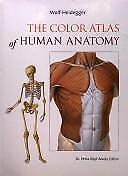 The Color Atlas of Human Anatomy by Kopf-Maier  ed., Dr. Petra