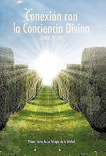 Conexión con la Conciencia Divina by Jean K. Foster (2010, Hardcover)