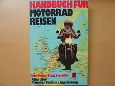 Handbuch für Motorrad Reisen Planung Technik Ausrüstung