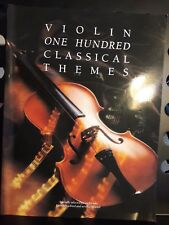 Violin One Hundred Classical Themes