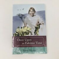 Once Upon an Eskimo Time by Edna Wilder Mint Condition Shrink Wrapped Never Open