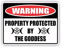 Funny Warning Sign - Vinyl Sticker Decal - PROPERTY PROTECTED BY THE GODDESS