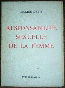 RESPONSABILITÉ SEXUELLE DE LA FEMME . Pédagogie Psychologie Érotisme Mariage