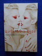 ~~ GIRLS WHO BITE ~ LESBIAN VAMPIRE EROTICA ~~