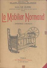 LE CLERC Leon, Le Mobilier Normand (Ensamble et details). Paris,  Massin 1930
