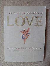 LITTLE LESSONS OF LOVE by Elizabeth Heller 1994 VERY NICE BOOK Fast Shipping