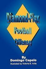 Diamond-Flex Football Offense by Domingo Capelo (2007, Paperback)