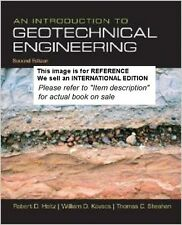 An Introduction to Geotechnical Engineering by William D. (Int' Ed Paperback)2ED