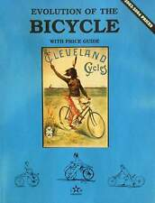 LIVRE/BOOK : EVOLUTION OF THE BICYCLE (bicyclette,vélo,vintage,antique,guide)