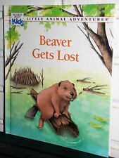 Little Animal Adventures: BEAVER GETS LOST by Ariane Chottin (1992, Hardcover)