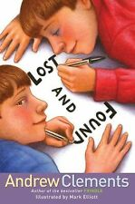 Lost and Found - Andrew Clements (Hardcover) Frindle Author