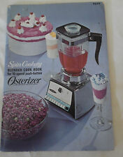 Spin Cookery Blender Cook Book for 10 Speed Push Button Osterizer 1968 Recipes