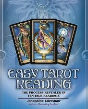 Excellent, Easy Tarot Reading: The Process Revealed in Ten True Readings, Joseph