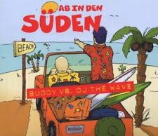 Buddy Ab in den Süden (2003, vs. DJ the Wave)  [Maxi-CD]