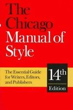 The Chicago Manual of Style: The Essential Guide for Writers, Editors, and Publi