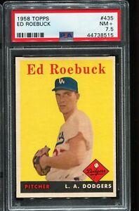 1958 Topps Baseball #435 ED ROEBUCK Los Angeles Dodgers PSA 7.5 NM+