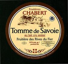 Etiquette de Fromage  Tomme de Savoie  Fruitières Chabert    No 184