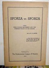 Sforza vs. Sforza: The Free Italian Movement... N.G. Mavris Dodecanesian Lg 1943