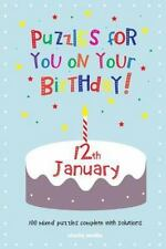 Puzzles for You on Your Birthday - 12th January by Clarity Media (2014,...