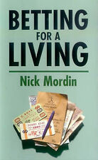 Betting for a Living, Acceptable, Nick Mordin, Book