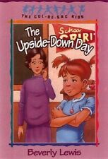 The Upside-down Day by Beverly Lewis (Paperback, 2001)