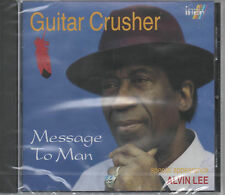 Guitar Crusher Alvin Lee Message To Man CD NEU Do it well - Darling I miss you