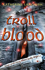 Troll Blood by Katherine Langrish (Paperback, 2007)