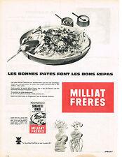 PUBLICITE ADVERTISING 1960   MILLIAT  FRERES pates alimentaires