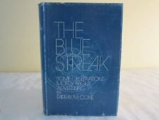 The blue streak: some observations, mostly about a