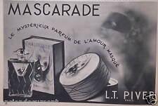 PUBLICITÉ 1938 L.T.PIVER MASCARADE LE MYSTÈRIEUX PARFUM DE L'AMOUR - ADVERTISING