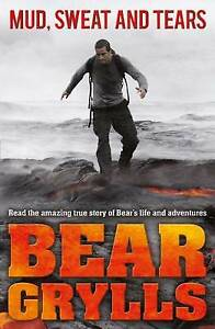 Mud, Sweat and Tears Junior Edition by Bear Grylls (Paperback, 2012)