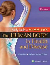 Memmler the Human Body in Health and Disease