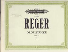 Reger : Orgelstücke, Opus 65, Band II, für Orgel