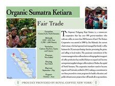 Fresh Roasted Organic Fairly Traded Coffee Dark Sumatra Ketiera 2 lbs Whole Bean