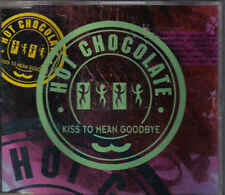 Hot Chocolate-Kiss To Mean Goodbye cd maxi single 2 tracks