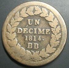 """UN DECIME à l'N Couronnée 1814 BB SANS POINT après """"DECIME"""" - NAPOLEON 1er"""